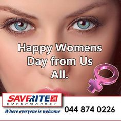 Saverite Supermarket York Street recognizes the importance of Womens day and wishes all women a fabulous celebration. Join us today as we are open from 8:00 till 16:00. Don't forget the trolley dash at 12:00. #womansday #celebrations #nationalday