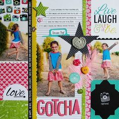 Bella Blvd NEW! Snapshots! Collection. GOTCHA Layout by DT Leader Laura Vegas. Product available August 2013.