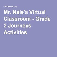 Mr. Nale's Virtual Classroom - Grade 2 Journeys Activities