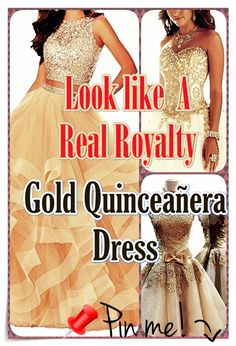 """Gold Quinceanera dress - You are the """"belle of the ball, and all eyes are going to be on you, for this reason we've some suggestions regarding how to select the most suitable Quinceanera gown for you. Different Dresses, Different Patterns, Quinceanera Dresses, Prom Dresses, Formal Dresses, Queen, All About Eyes, Timeless Beauty, Every Girl"""