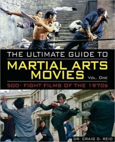 Ultimate Guide to Martial Arts Movies Vol.1: 1970s