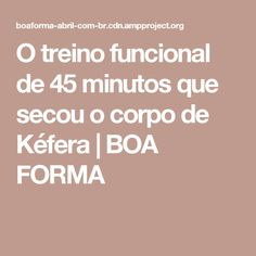 O treino funcional de 45 minutos que secou o corpo de Kéfera   BOA FORMA