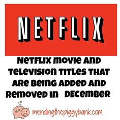 Mending the Piggy Bank | Netflix Movie and Television Titles That Are Being Added and Removed in December 2015