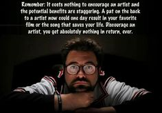 Inspiration from Kevin Smith. What are YOU going to accomplish today? Thank you Kevin! Motivational Pictures, Motivational Quotes, Inspirational Quotes, Insightful Quotes, Silent Bob, Failure Quotes, Film School, After Life, Good Advice