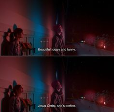 ― Comet (2014)Dell: Beautiful, crazy and funny. Jesus Christ, she's perfect.