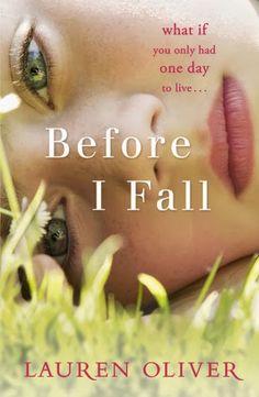 La Guardia de Los Libros : Before I Fall, Lauren Oliver