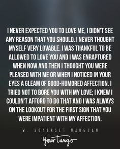 22 Of The Greatest, Most Powerful Quotes About Unrequited Love Power Of Love Quotes, Love Quotes For Him Deep, Great Love Quotes, Falling In Love Quotes, Famous Love Quotes, Life Quotes Love, Romantic Love Quotes, Love Yourself Quotes, Crush Quotes