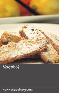 Biscotti | You will want to make this wonderful Italian recipe for sweet twice-baked biscuits time after time. From chef Armando Percuoco, and made by his pastry chef Alessandra Rispoli, these biscotti are scented with orange, lemon, lime, vanilla and liqueur.