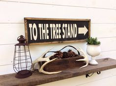 To the Tree Stand Sign Hunting Sign Cabin Sign Lodge Sign Man Cave Sign CUSTOM COLORS AVAILABLE