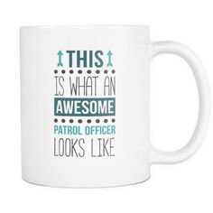 d6c51be962 [product_style]-Awesome Patrol Officer mug -coffee cup (11oz) White-