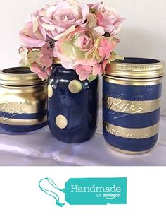 Set of 3 Navy Blue and Gold Painted Mason Jars Centerpieces, Nautical Rustic Wedding Decorations, Bridal, Shabby Chic Baby Shower, Vanity Storage from A Simple Little Something https://www.amazon.com/dp/B071GDLV63/ref=hnd_sw_r_pi_dp_aAQBzbBWF0YEH #handmadeatamazon