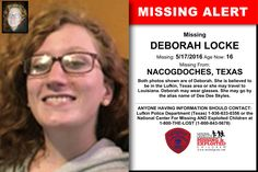 DEBORAH LOCKE, Age Now: 16, Missing: 05/17/2016. Missing From NACOGDOCHES, TX. ANYONE HAVING INFORMATION SHOULD CONTACT: Lufkin Police Department (Texas) 1-936-633-0356.