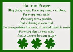 St. Patrick's Day Prayer | ... .com/pages/Irish-Sayings-Proverbs-Prayers-Jokes/242669385887430