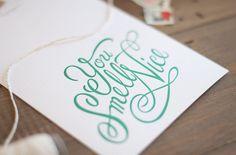 You Smell Nice - Letterpress Card