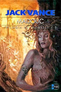 "Cover for the Spanish edition of Jack Vance´s ""Madouc."" Art by Enrique Corominas."