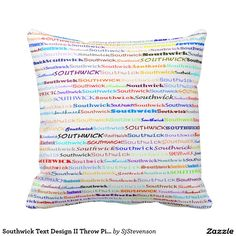 Southwick Text Design II Throw Pillow