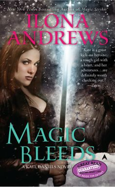 Fangs For The Fantasy: Magic Bleeds by Ilona Andrews, Book 4 of the Kate Daniels Series