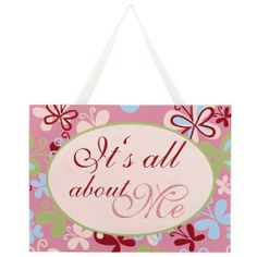 """ADECO SP0152 Decorative Wooden Wall Hanging Sign Plaque with Quote """"It's All About Me"""",Great Birthday Gift for Girls Kids by ADECO. $6.99. wooden sign. add the color-coordinated hanging ribbon for easy hanging. a lovely gift for family or friends. This wooden sign would be the perfect decorative piece in your home! To complete this piece is an pink and butterfly background with a lovely saying. This would also be a lovely gift for family or friends . It has a c..."""
