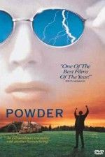 Powder: A young bald albino boy with unique powers shakes up the rural community he lives in.  A real touching movie