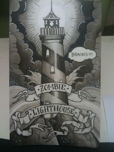 The Tattoos by Andrew News Blog: Zombie lighthouse?