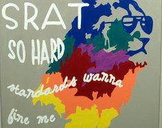 "ADPi Sorority Canvas ""SRAT SO HARD standards wanna fine ..."