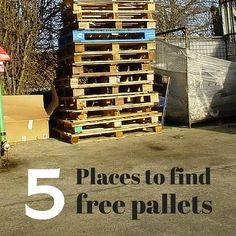 5 Places to Find Free Pallets