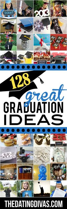 128 Great Graduation Ideas- everything from grad gifts to parties to photo ideas. Planning a graduation party.