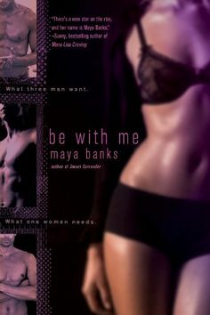 Be with Me by Maya Banks eBook hacked. Be with Me by Maya Banks (Goodreads Author) She has an executioner on her tail and three men in her bed? A creator who knows how to please turns up the Hea. Books To Read, My Books, Penguin Publishing, Maya Banks, Romance Novels, Book Authors, Free Books, Bestselling Author, Lonely Girl