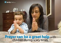 Children who are taught about a loving God who cares about them find enormous comfort by praying to Him.