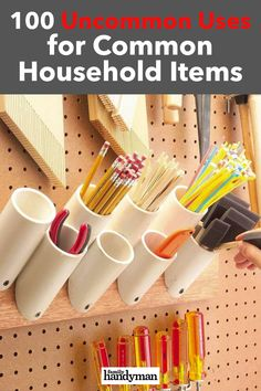 100 Uncommon Uses for Common Household Items
