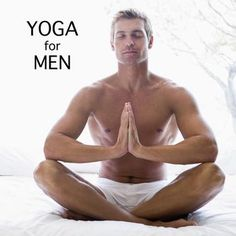 """To all the men who believe that you have to """"get your bro sweat on"""" or """"hit the weights""""if you want to look fit and healthy, I say have you considered yoga? This ancient practice links the body with the mind for a full body workout. http://www.menshealth.com/fitness/benefits-yoga?fullpage=true"""