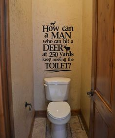 Deer wall decal How can a man who can hit a deer decal lettering sticker bathroom humor funny signage - Home Design Deer Quotes, Now Quotes, Funny Quotes, Pallet Quotes, Selfie Quotes, Quotable Quotes, True Quotes, Bathroom Humor, Bathroom Signs