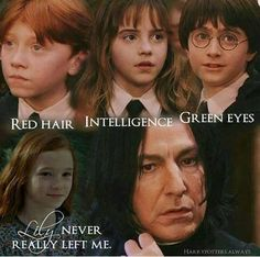 Snape has a heart, his just lost it when he lost Lily. When Lily comes back, Snape has a sudden glow
