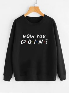 To find out about the Slogan Print Pullover at SHEIN, part of our latest Sweatshirts ready to shop online today! Phoebe Buffay, Rachel Green, Earl Sweatshirt, Friends Sweatshirt, Friends Shirts, Ross Geller, Chandler Bing, Friends Tv Show, Friends Cast