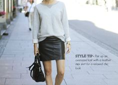 STYLE TIP OF THE WEEK-pair an oversized knit + leather mini skirt for a relaxed chic look | STYLE'N