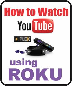 How To Watch YouTube Videos On Roku 3 Free!