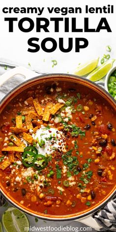 food recipies This creamy, flavor-forward, Vegan Lentil Tortilla Soup is the perfect quick and easy weeknight dinner! It takes just 20 minutes to throw together and uses just a handful o Vegan Dinner Recipes, Veggie Recipes, Whole Food Recipes, Soup Recipes, Cooking Recipes, Healthy Recipes, Cooking Tips, Healthy Food, Vegan Soups