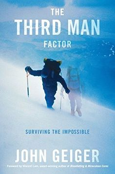 Buy The Third Man Factor by John Geiger and Read this Book on Kobo's Free Apps. Discover Kobo's Vast Collection of Ebooks and Audiobooks Today - Over 4 Million Titles! The Third Man, Merchant Marine, Guardian Angels, World Trade Center, Introvert, Factors, Nonfiction, Audio Books, Novels