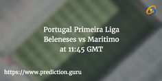 #Portugal Primeira #Liga: #Beleneses vs #Maritimo  #football Predict winner & win gifts at