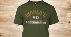 """World's #0 Computer Programmer""-Funny & Humor Quote T-Shirt. World's #1 Computer Programmer is an insult. Be the best with this "" World's #0 Programmer""  Counting starts from zero, not one. This is important in every programmers life. Programming Humor :)   #Programming #Programmer #Programmers #Coding #Coder #Coders #ComputerProgrammer #ProgrammingHumor #ProgrammingFun #Binary #BinaryTShirt #Geeky #Geek #Nerdy #Nerd #CodingFun"
