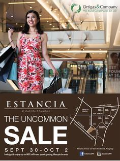Check out Estancia Mall's The Uncommon SALE!  Indulge and enjoy up to 80% OFF from participating lifestyle brands mallwide!  Promo available from September 30 to October 2, 2016!  For more promo deals, VISIT http://mypromo.com.ph/! SUBSCRIPTION IS FREE! Please SHARE MyPromo Online Page to your friends to enjoy promo deals!