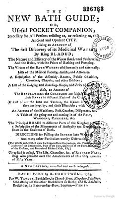 the new bath guide or useful pocket companion necessary for all persons residing at or resorting to this ancient and opulent city 1784