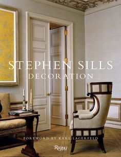 With a list of admirers that includes Vera Wang, Anna Wintour, and Karl Lagerfeld, designer Stephen Sills is an expert at imagining fashionable spaces.