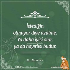 İstediğin Olmuyor Diye Üzülme Cool Words, Wise Words, Motivational Quotes, Inspirational Quotes, Allah Islam, Sufi, Meaningful Words, Baby Knitting Patterns, Motto