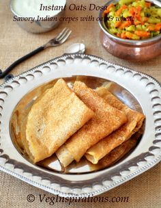 Instant Oats Dosa ~ Savory Indian crepes made with oat and wheat flour