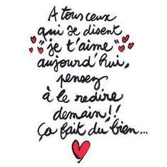 """Life Quotes : 34 citations pour se dire """"Je t'aime"""" - The Love Quotes Cute Quotes, Words Quotes, Wise Words, Sayings, Image Citation, Quote Citation, French Words, French Quotes, Citation Saint Valentin"""