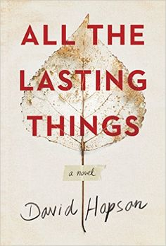 All the Lasting Things - Kindle edition by David Hopson. Literature & Fiction Kindle eBooks @ Amazon.com.