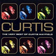 "Curtis Mayfield - ""Curtis: The Very Best Of...."" (1998)"