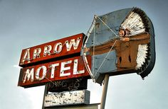 Arrow Motel neon sign - Espanola, NM  The hotel is closed now, but fortunately they did not pull down this classic sign.