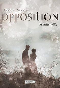 Obsidian, Band 5: Opposition. Schattenblitz von Jennifer L. Armentrout http://www.amazon.de/dp/3551583447/ref=cm_sw_r_pi_dp_prJJwb025ZYR9